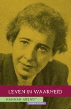 Hannah Arendt: Leven In Waarheid