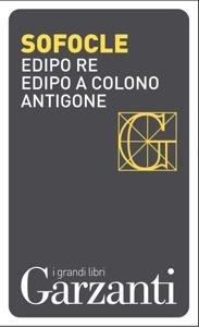 Edipo re – Edipo a Colono – Antigone Book Cover