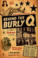 Leslie Zemeckis & Blaze Starr - Behind the Burly Q artwork