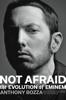 Not Afraid - Anthony Bozza