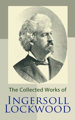 The Collected Works of Ingersoll Lockwood