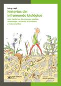 Historias del inframundo biológico