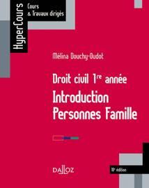 Droit civil 1re année. Introduction Personnes Famille - 10e éd.