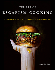 The Art of Escapism Cooking