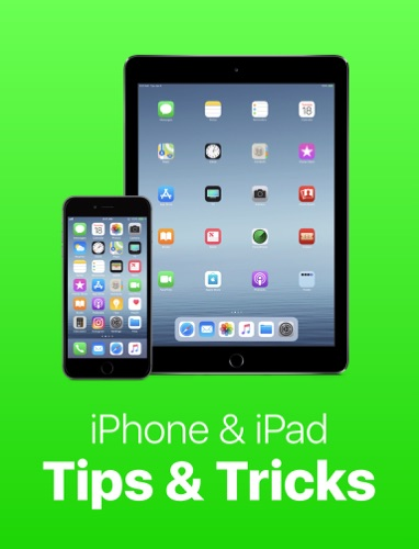 iPhone & iPad Tips & Tricks: Book 3