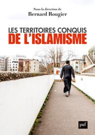 Les territoires conquis de l'islamisme Par Les territoires conquis de l'islamisme