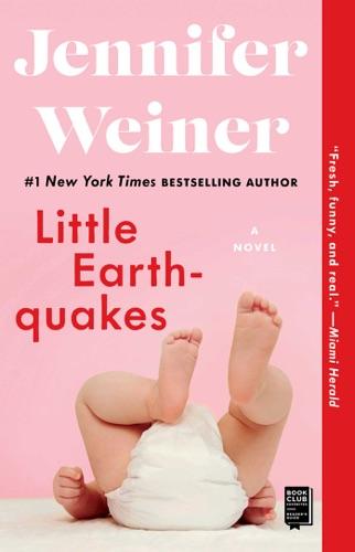 Jennifer Weiner - Little Earthquakes