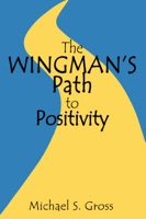 The Wingman's Path to Positivity