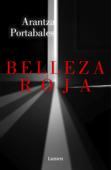Download and Read Online Belleza roja