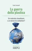 Download and Read Online La guerra della plastica