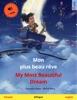 Mon plus beau rêve – My Most Beautiful Dream (français – anglais)