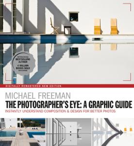 The Photographers Eye: A graphic Guide Couverture de livre