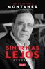 Carlos Alberto Montaner - Sin ir más lejos artwork