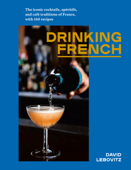 Drinking French Book Cover
