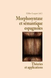 Download Morphosyntaxe et sémantique espagnoles