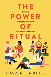 The Power of Ritual