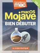 macOS Mojave vol.1 : Bien débuter