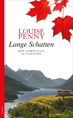 Louise Penny - Lange Schatten