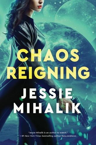 Jessie Mihalik - Chaos Reigning