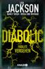 Lisa Jackson, Nancy Bush & Rosalind Noonan - Diabolic – Fatales Vergehen Grafik