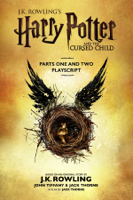 J.K. Rowling, John Tiffany & Jack Thorne - Harry Potter and the Cursed Child - Parts One and Two artwork