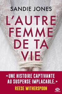 L'Autre Femme de ta vie La couverture du livre martien
