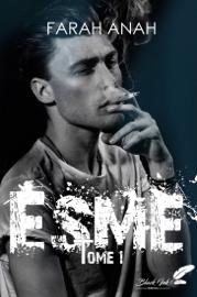 Esme, tome 1 Par Esme, tome 1