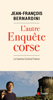 Jean-François BERNARDINI - L'autre enquête Corse illustration