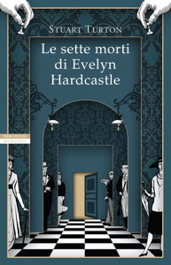 Le sette morti di Evelyn Hardcastle Copertina del libro