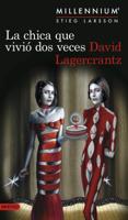 La chica que vivió dos veces (Serie Millennium 6) - David Lagercrantz