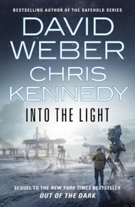 Into the Light by David Weber & Chris Kennedy Book Cover