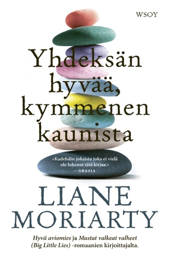 Liane Moriarty & Helene Bützow - Yhdeksän hyvää, kymmenen kaunista