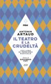 Il teatro e la crudeltà
