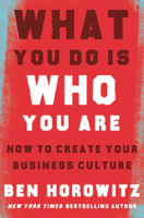 Ben Horowitz - What You Do Is Who You Are artwork
