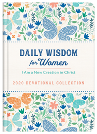 Daily Wisdom for Women 2020 Devotional Collection