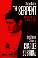 Richard Neville & Julie Clarke - On the Trail of the Serpent artwork