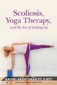 Scoliosis, Yoga Therapy, and the Art of Letting Go La couverture du livre martien