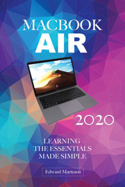 MacBook Air 2020: Learning the Essentials Made Simple