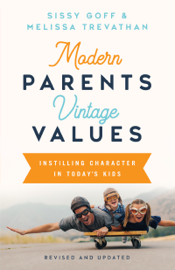 Modern Parents, Vintage Values, Revised and Updated