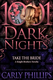 Take the Bride: A Knight Brothers Novella PDF Download