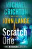 Michael Crichton & John Lange - Scratch One artwork