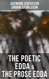 The Poetic Edda & The Prose Edda