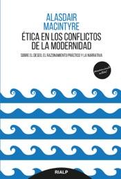 Download and Read Online Ética en los conflictos de la modernidad