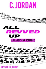 Download and Read Online All Revved Up