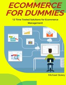 Ecommerce for Dummies Door Michael Staley Boekomslag