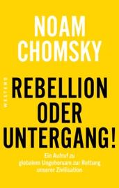 Rebellion oder Untergang! PDF Download