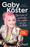 Gaby Köster & Till Hoheneder - Das Leben ist großartig –  von einfach war nie die Rede artwork