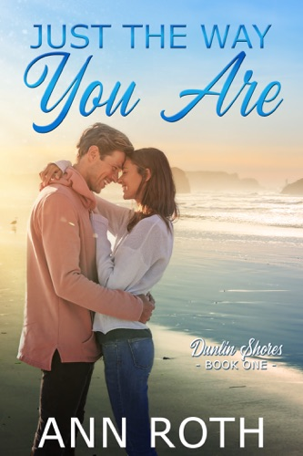 Just the Way You Are - Ann Roth - Ann Roth