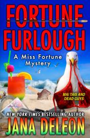 Fortune Furlough - Jana DeLeon book summary