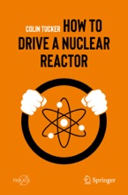 How To Drive A Nuclear Reactor